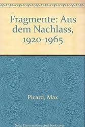 Fragmente. Aus dem Nachlaß 1920- 1965.