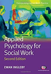 Applied Psychology for Social Work (Transforming Social Work Practice Series)