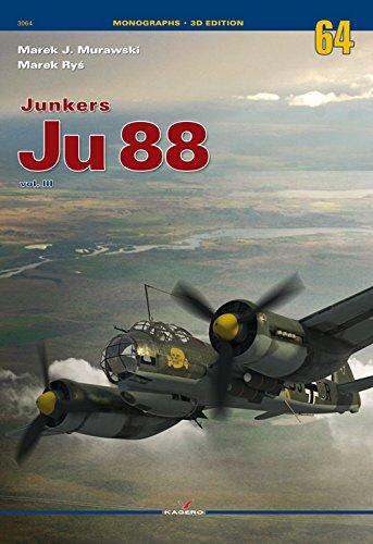 Junkers Ju 88. Vol III (Monographs 3D Edition)