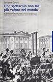 Image de Uno spettacolo non mai più veduto nel mondo. La Rivoluzione francese come unicità e rovesciamento negli scrittori cont