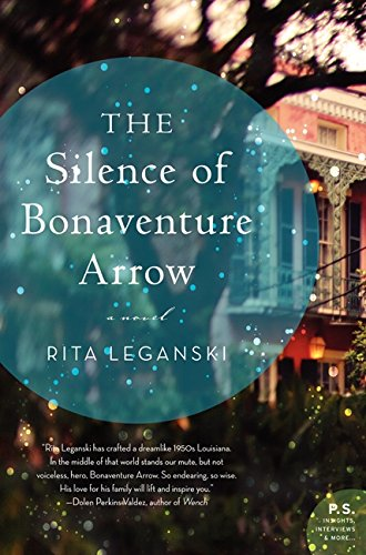 The Silence of Bonaventure Arrow (P.S. Insights, Interviews & More...)