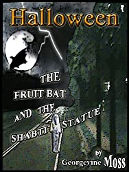 HALLOWEEN (The Fruit Bat And The Shabti Statue) (English Edition)