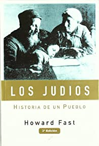 Los judios. historia de un pueblo par Howard Fast