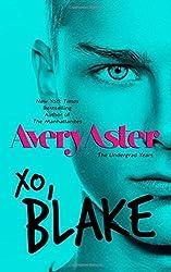 XO, Blake by Avery Aster (2015-05-09)