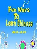 Fun Way To Learn Chinese-S1-10 [OV]