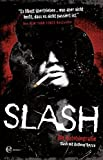 Slash: Die Autobiografie - Anthony Bozza
