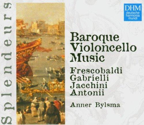 Musique pour le violoncelle baroque - Oeuvres de Frescobaldi, Gabrielli, Jacchini, Antonii (Coll. Splendeurs)
