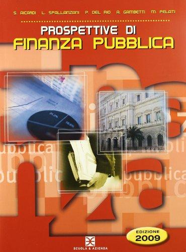 Prospettive di finanza pubblica. Per il triennio