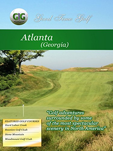 Good Time Golf - Atlanta Georgia [OV]