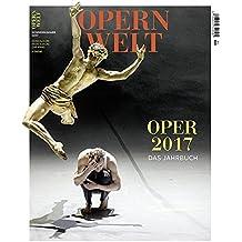 Opernwelt - Das Jahrbuch 2017