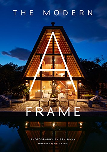 The Modern A-Frame (English Edition)