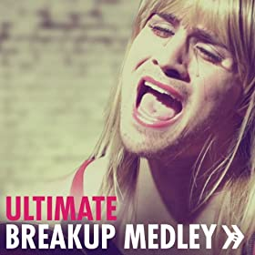 Ultimate Breakup Medley (feat. Tara Jayne Sissom) [Explicit]