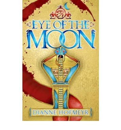 Eye of the Moon by Hofmeyr, Dianne ( AUTHOR ) Mar-03-2008 Paperback