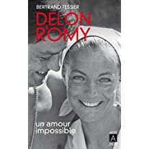 Delon et Romy, un amour impossible