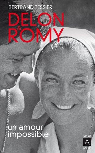 Delon et Romy, un amour impossible