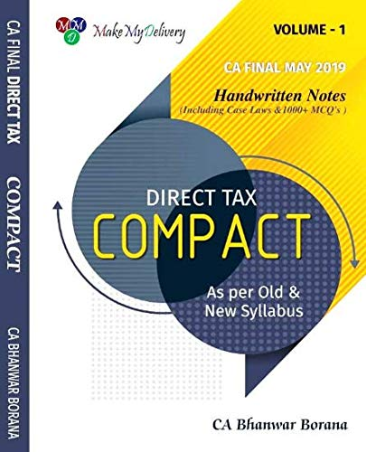 CA Final Direct Tax COMPACT A Handwritten Book Including case laws and 1000 MCQ (Set of 2 Volume) Old and New Syllabus both By CA Bhanwar Borana Applicable For May 2019 Exam