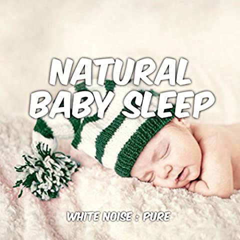 Baby Sleep : Pure White Noise (7.5 kHz Cut) [feat. Natural Deep Sleep & White Noise System]