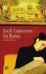 La Ruïna (El Galliner. L'Escorpí/Teatre Book 202) (Catalan Edition)