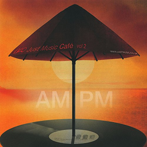 Just Music Cafe Vol. 2 - Am: Pm