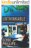 Unthinkable (The Detective Jane Candiotti Series Book 4) (English Edition)