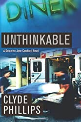 Unthinkable (The Detective Jane Candiotti Series Book 4)