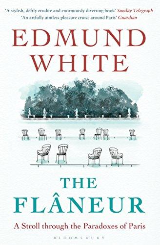 The Flaneur por Edmund White
