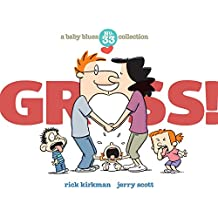 Gross!: A Baby Blues Collection (Baby Blues Scrapbook)