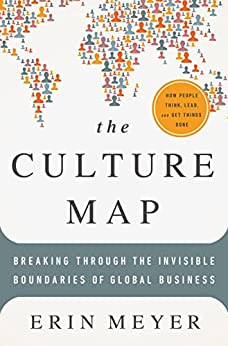 The Culture Map: Breaking Through the Invisible Boundaries of Global Business von [Meyer, Erin]