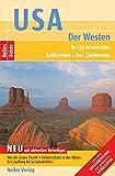 Nelles Guide USA - Der Westen (Reiseführer) / Rocky Mountains, Kalifornien, Der Südwesten