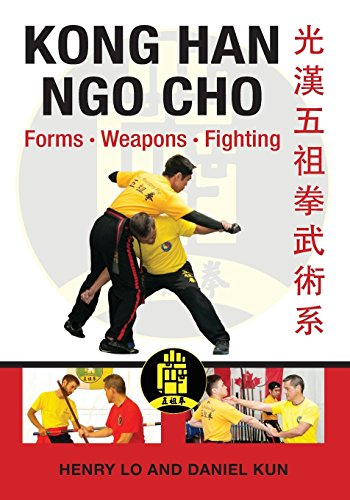 Kong Han Ngo Cho: Forms Weapons Fighting por Henry Lo