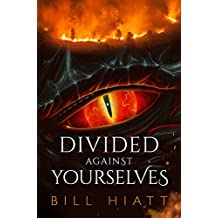 Divided against Yourselves (Spell Weaver Book 2) (English Edition)