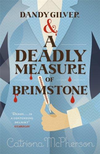 Dandy Gilver and a Deadly Measure of Brimstone (Dandy Gilver 8)