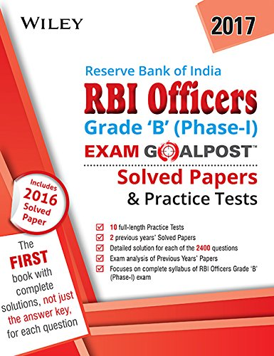 Wiley's Reserve Bank of India (RBI) Officers Grade 'B' (Phase-I) Exam Goalpost Solved Papers & Practice Tests