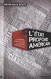 ÉTAT PROFOND AMÉRICAIN (L') : La finance, le pétrole et la guerre perpétuelle
