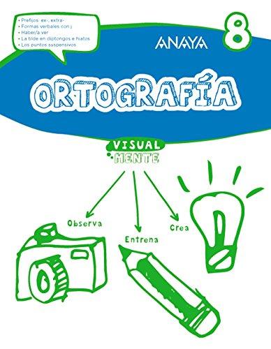 Ortografía 8. (Visualmente) - 9788469831465