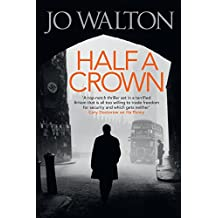Half A Crown (Small Change Trilogy Book 3)