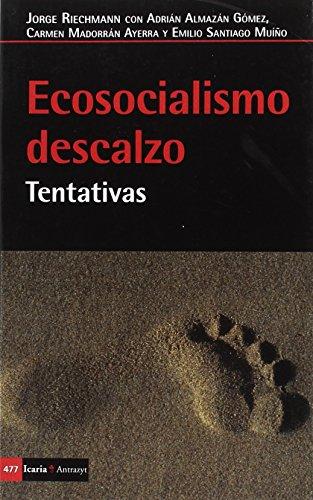 Ecosocialismo descalzo: Tentativas (Antrazyt) por Jorge Riechmann