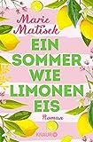 Ein Sommer wie Limoneneis: Roman (Die Amalfi-Reihe, Band 1)