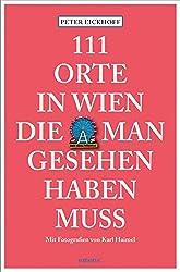 Buch 111 Orte in Wien die man gesehen haben muss