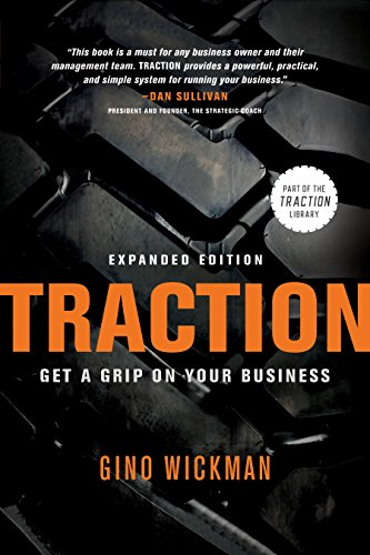 Traction: Get a Grip on Your Business par Gino Wickman