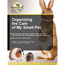 Organizing the Care of My Small Pet (WiseUp Workbooks) (English Edition)