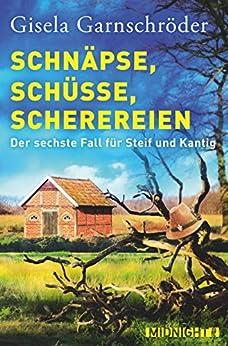 https://www.buecherfantasie.de/2019/01/rezension-schnapse-schusse-scherereien.html
