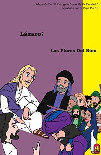 Las Flores Del Bien (Lázaro nº 2) por Lamb Books