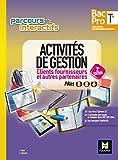 Parcours interactifs - Activités de gestion clients fournisseurs Tle Bac Pro GA - Éd. 2017 - Manuel