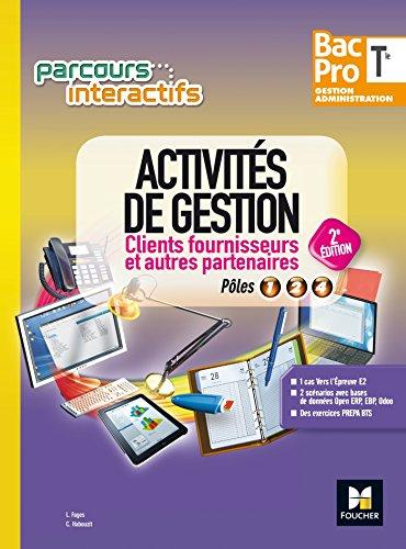 parcours-interactifs-activites-de-gestion-clients-fournisseurs-tle-bac-pro-ga-ed-2017-manuel