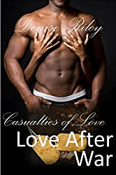 Love After War: Casualties of Love (English Edition)
