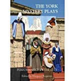 [(York Mystery Plays: Performance in the City)] [Author: Margaret Rogerson] published on (April, 2011)