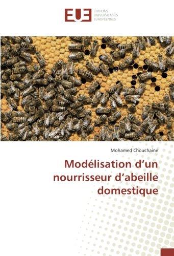 Modelisation d'un nourrisseur d'abeille domestique par Mohamed Chouchaine