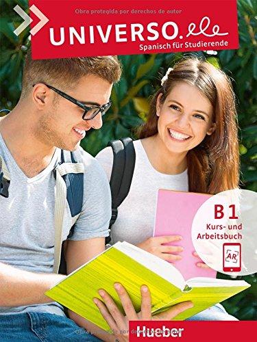 Universo.ele B1: Spanisch für Studierende / Kurs- und Arbeitsbuch mit Audios online