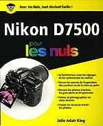 Nikon D7500 pour les Nuls, grand format de Julie ADAIR KING